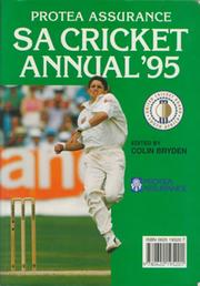 THE 1995 PROTEA CRICKET ANNUAL OF SOUTH AFRICA