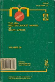 THE 1989 PROTEA CRICKET ANNUAL OF SOUTH AFRICA