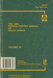 THE 1988 PROTEA CRICKET ANNUAL OF SOUTH AFRICA