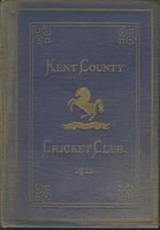 KENT COUNTY CRICKET CLUB 1912 [BLUE BOOK]