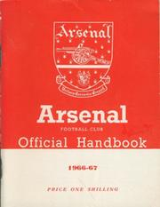 ARSENAL FOOTBALL CLUB 1966-67 OFFICIAL HANDBOOK