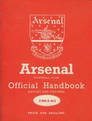ARSENAL FOOTBALL CLUB 1964-65 OFFICIAL HANDBOOK