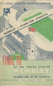BURNLEY V CHARLTON ATHLETIC 1947 (F.A. CUP FINAL) FOOTBALL PROGRAMME