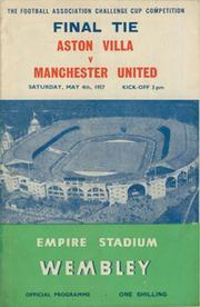 ASTON VILLA V MANCHESTER UNITED 1957 (F.A. CUP FINAL) FOOTBALL PROGRAMME