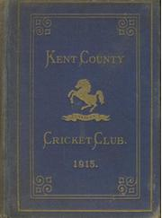 KENT COUNTY CRICKET CLUB 1915 [BLUE BOOK]