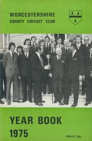 WORCESTERSHIRE COUNTY CRICKET CLUB YEAR BOOK 1975