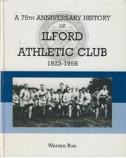 A 75TH ANNIVERSARY HISTORY OF ILFORD ATHLETIC CLUB 1923-1998