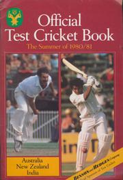 OFFICIAL TEST CRICKET BOOK: NEW ZEALAND, INDIA IN AUSTRALIA 1980-81