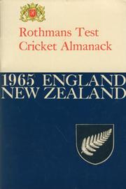 ROTHMANS TEST CRICKET ALMANACK: 1965 ENGLAND - NEW ZEALAND