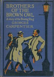 BROTHERS OF THE BROWN OWL - A STORY OF THE BOXING RING
