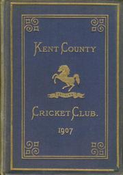 KENT COUNTY CRICKET CLUB 1907 [BLUE BOOK]