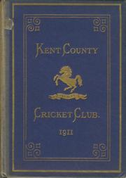 KENT COUNTY CRICKET CLUB 1911 [BLUE BOOK]