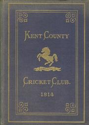 KENT COUNTY CRICKET CLUB 1914 [BLUE BOOK]