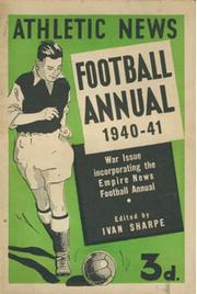 ATHLETIC NEWS FOOTBALL ANNUAL 1940-41