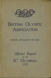 BRITISH OLYMPIC ASSOCIATION REPORT - LOS ANGELES 1932