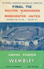 BOLTON WANDERERS V MANCHESTER UNITED 1958 (F.A. CUP FINAL) FOOTBALL PROGRAMME