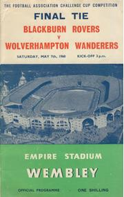 BLACKBURN ROVERS V WOLVERHAMPTON WANDERERS 1960 (F.A. CUP FINAL) FOOTBALL PROGRAMME
