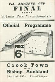CROOK TOWN V BISHOP AUCKLAND 1954 (AMATEUR CUP FINAL REPLAY) FOOTBALL PROGRAMME (ST. JAMES