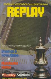 BRIGHTON & HOVE ALBION V MANCHESTER UNITED 1983 (F.A. CUP FINAL REPLAY) FOOTBALL PROGRAMME