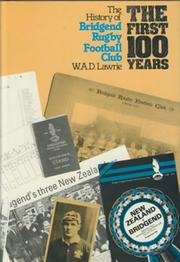 BRIDGEND RUGBY FOOTBALL CLUB - THE FIRST 100 YEARS 1878 - 1979