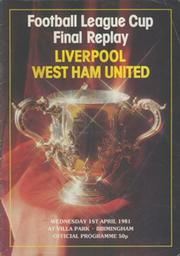 LIVERPOOL V WEST HAM UNITED 1981 (LEAGUE CUP FINAL REPLAY) FOOTBALL PROGRAMME