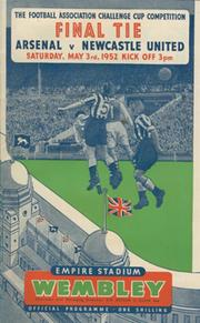 ARSENAL V NEWCASTLE UNITED 1952 (F.A. CUP FINAL) FOOTBALL PROGRAMME