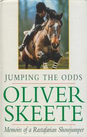JUMPING THE ODDS - MEMOIRS OF A RASTAFARIAN SHOWJUMPER