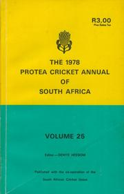 THE 1978 PROTEA CRICKET ANNUAL OF SOUTH AFRICA
