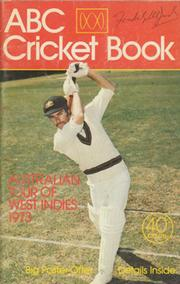 ABC CRICKET BOOK: AUSTRALIAN TOUR OF WEST INDIES 1973