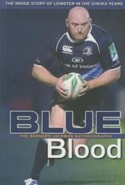 BLUE BLOOD - BERNARD JACKMAN: THE AUTOBIOGRAPHY - THE INSIDE STORY OF LEINSTER IN THE CHEIKA YEARS