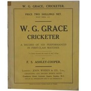 W.G. GRACE, CRICKETER: A RECORD OF HIS PERFORMANCES IN FIRST-CLASS MATCHES