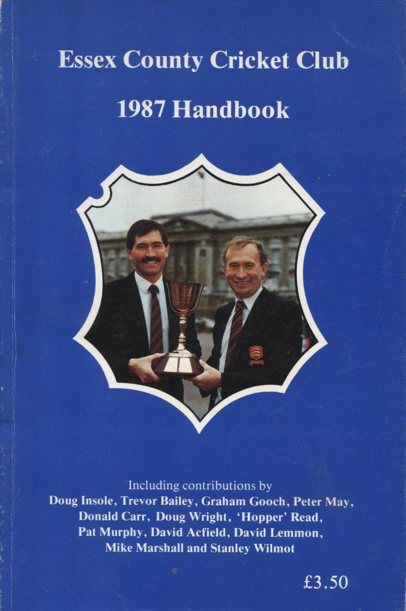 ESSEX COUNTY CRICKET CLUB ANNUAL 1987 - Essex County Cricket Yearbooks.