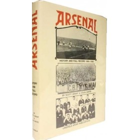 ARSENAL: HISTORY AND FULL RECORD 1886-1988
