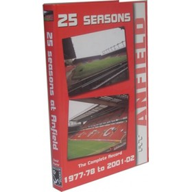 25 SEASONS AT ANFIELD: THE COMPLETE RECORD 1977-78 TO 2001-02
