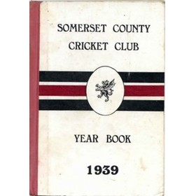 SOMERSET COUNTY CRICKET CLUB YEARBOOK 1939