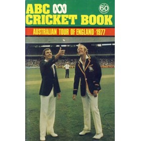 ABC CRICKET BOOK: AUSTRALIAN TOUR OF ENGLAND 1977