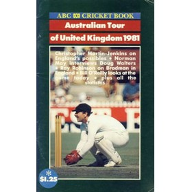 ABC CRICKET BOOK: AUSTRALIAN TOUR OF UNITED KINGDOM 1981