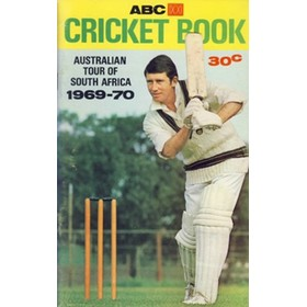 ABC CRICKET BOOK: AUSTRALIAN TOUR OF SOUTH AFRICA 1969-70