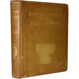 THE GOLF BOOK OF EAST LOTHIAN