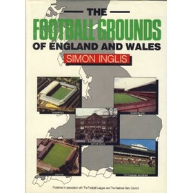 THE FOOTBALL GROUNDS OF ENGLAND AND WALES