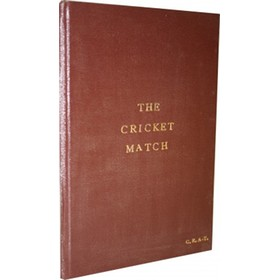 THE CRICKET  MATCH: A POEM, IN TWO CANTOS, BY COPTHALL CHAMBERS, ESQ.