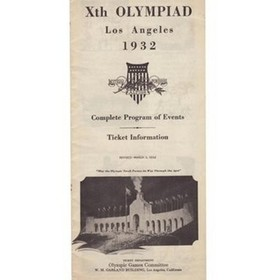 LOS ANGELES OLYMPICS 1932 (COMPLETE PROGRAM OF EVENTS)