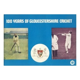 100 YEARS OF GLOUCESTERSHIRE CRICKET