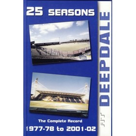 25 SEASONS AT DEEPDALE: THE COMPLETE RECORD 1977-78 TO 2001-02