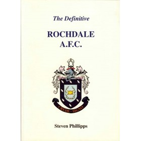 THE DEFINITIVE ROCHDALE A.F.C. A STATISTICAL HISTORY TO 1995