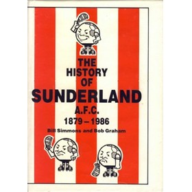 THE HISTORY OF SUNDERLAND A.F.C. 1879-1986