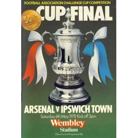 ARSENAL V IPSWICH TOWN 1978  (F.A. CUP FINAL) FOOTBALL PROGRAMME