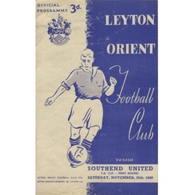 LEYTON ORIENT V SOUTHEND UNITED 1949/50 (F.A. CUP) FOOTBALL PROGRAMME