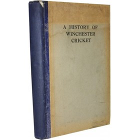 A HISTORY OF WINCHESTER CRICKET