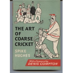THE ART OF COARSE CRICKET